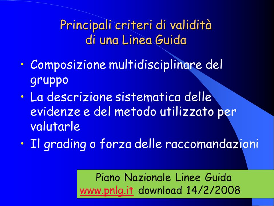 Principali criteri di validità di una Linea Guida