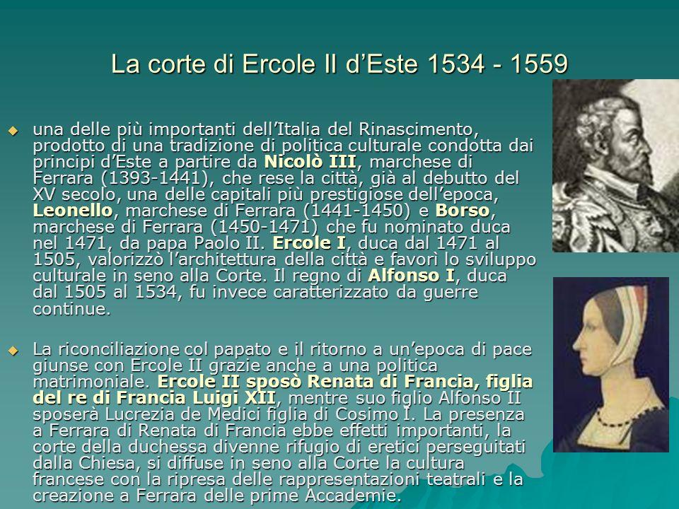 La corte di Ercole II d'Este 1534 - 1559