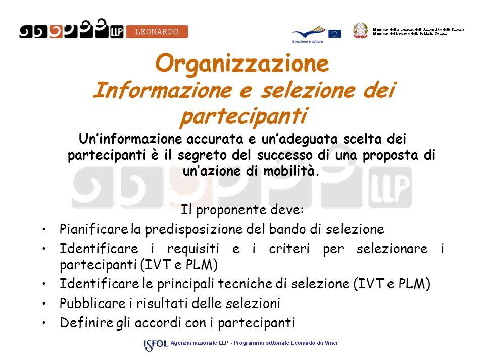 Organizzazione Informazione e selezione dei partecipanti