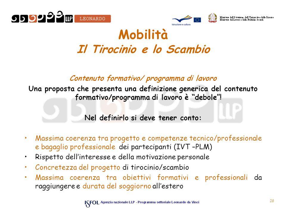 Mobilità Il Tirocinio e lo Scambio