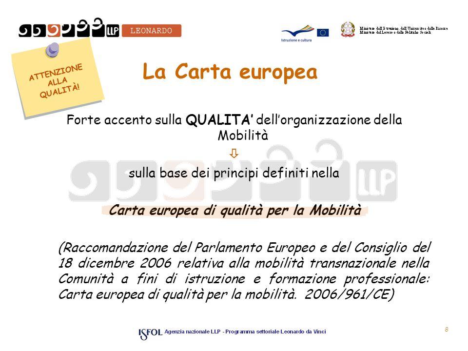 ATTENZIONE ALLA QUALITÀ! Carta europea di qualità per la Mobilità