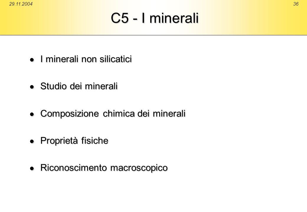 C5 - I minerali I minerali non silicatici Studio dei minerali