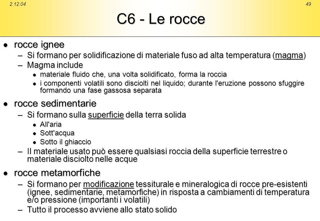 C6 - Le rocce rocce ignee rocce sedimentarie rocce metamorfiche