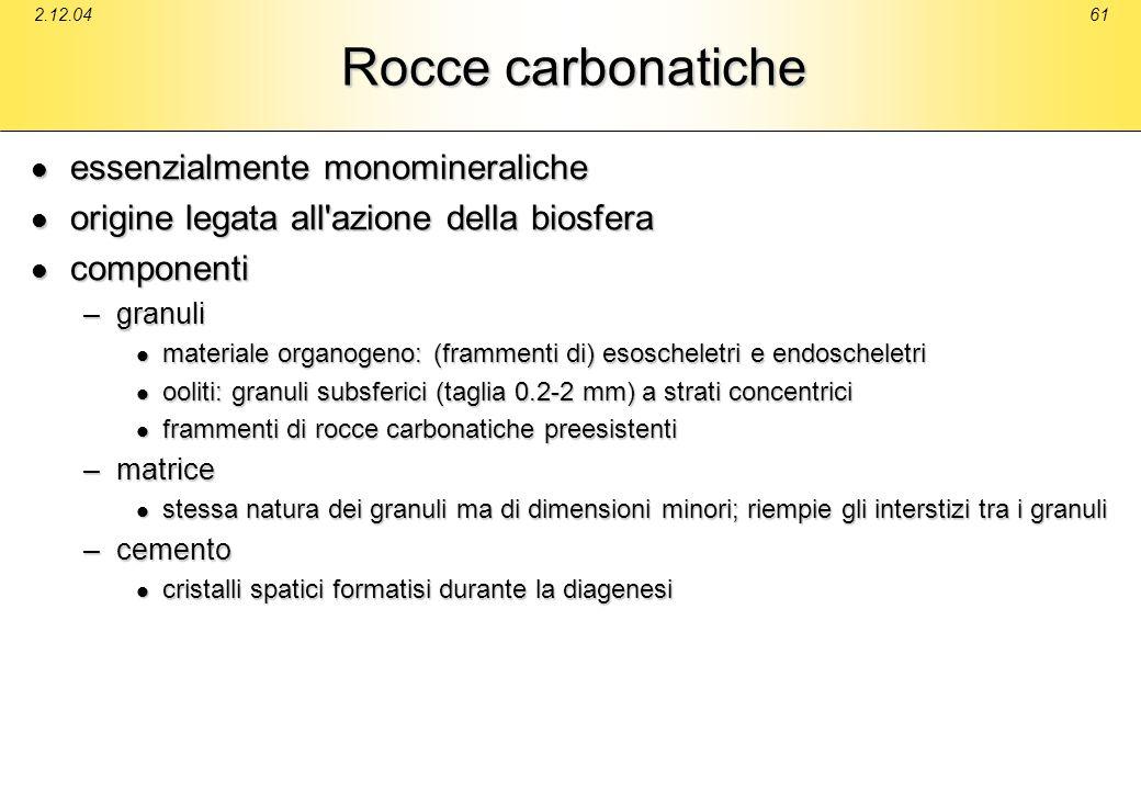 Rocce carbonatiche essenzialmente monomineraliche