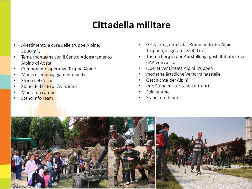 Cittadella militare Allestimento a cura delle truppe Alpine, 5000 m² .