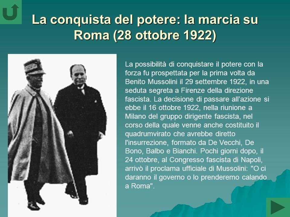 La conquista del potere: la marcia su Roma (28 ottobre 1922)