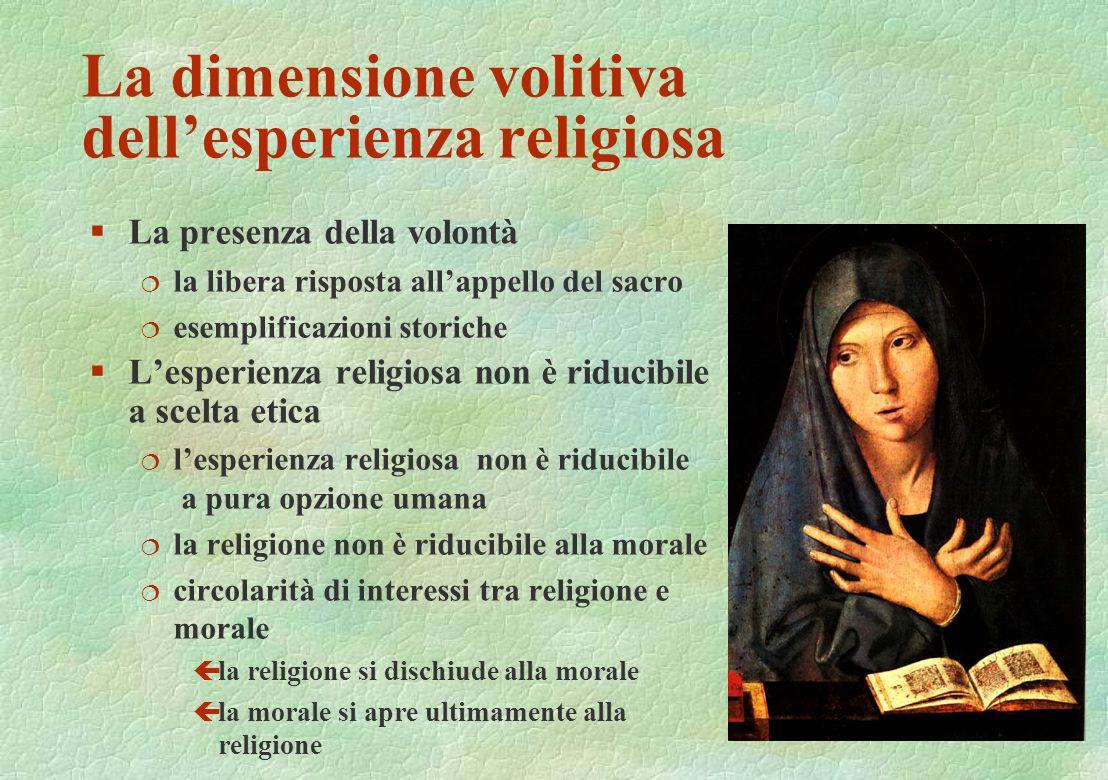 La dimensione volitiva dell'esperienza religiosa