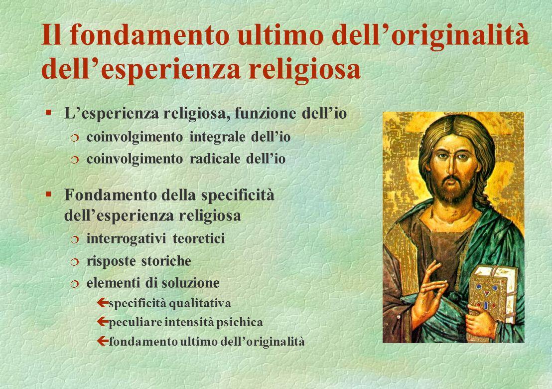 Il fondamento ultimo dell'originalità dell'esperienza religiosa