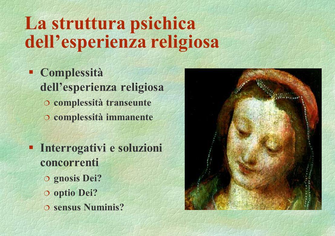 La struttura psichica dell'esperienza religiosa