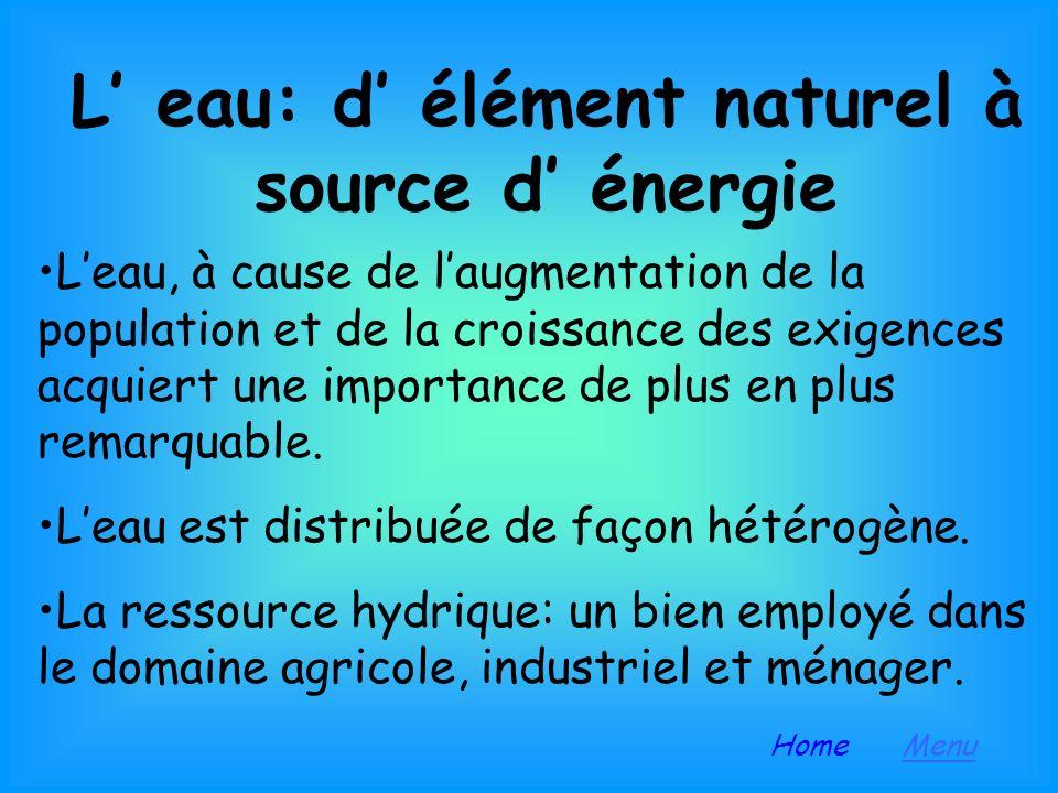 L' eau: d' élément naturel à source d' énergie