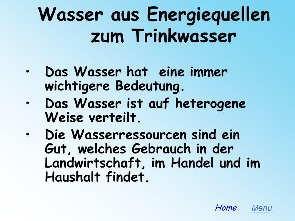 Wasser aus Energiequellen zum Trinkwasser