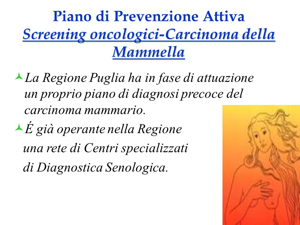 Piano di Prevenzione Attiva Screening oncologici-Carcinoma della Mammella