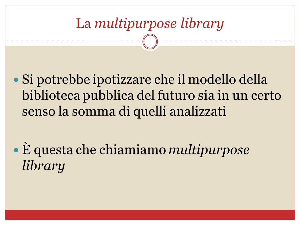 La multipurpose library