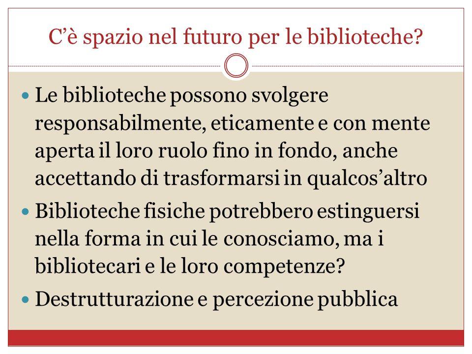 C'è spazio nel futuro per le biblioteche