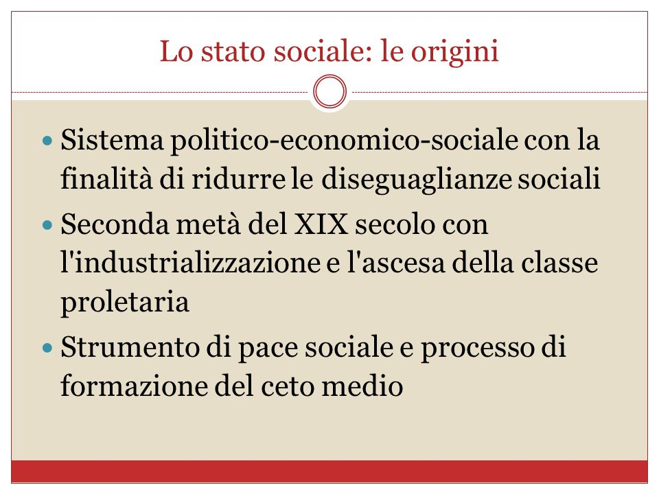 Lo stato sociale: le origini