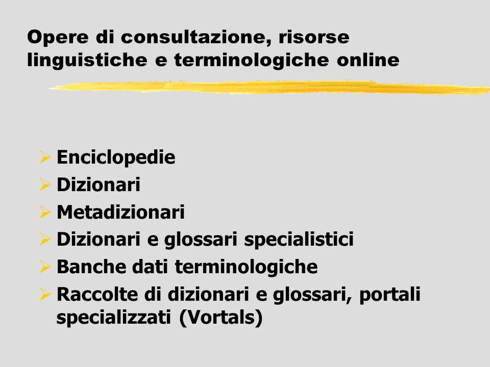 Opere di consultazione, risorse linguistiche e terminologiche online