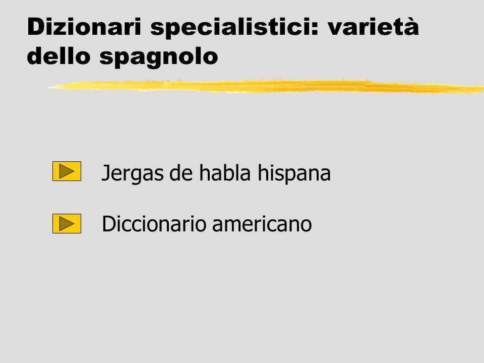 Dizionari specialistici: varietà dello spagnolo