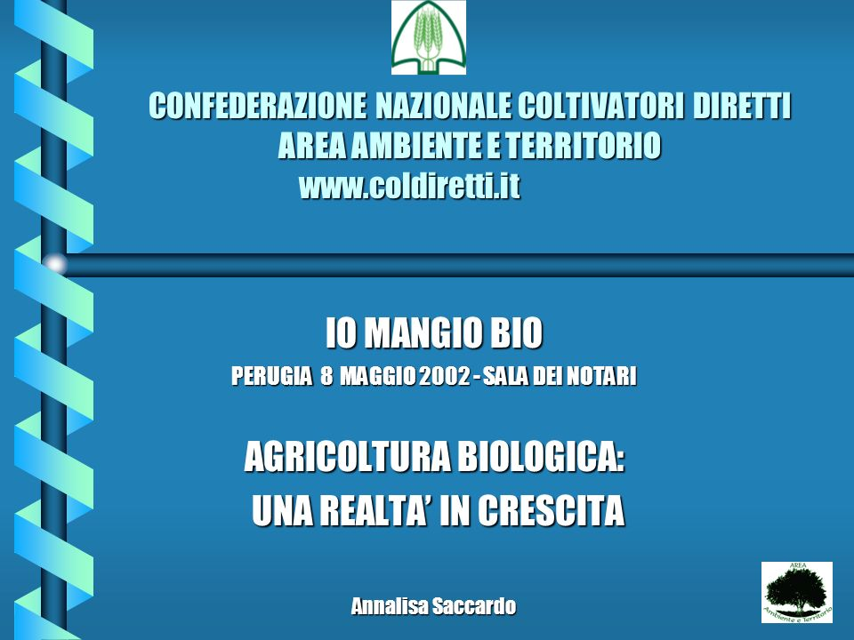 AGRICOLTURA BIOLOGICA: UNA REALTA' IN CRESCITA