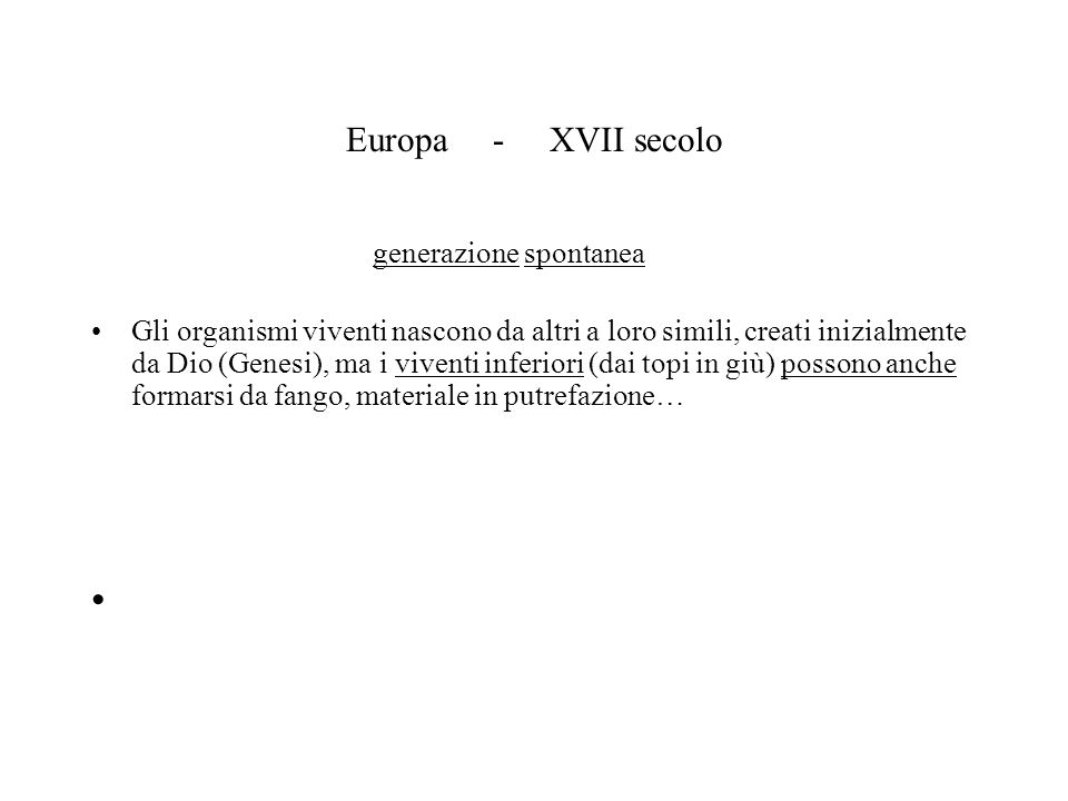 Europa - XVII secolo generazione spontanea