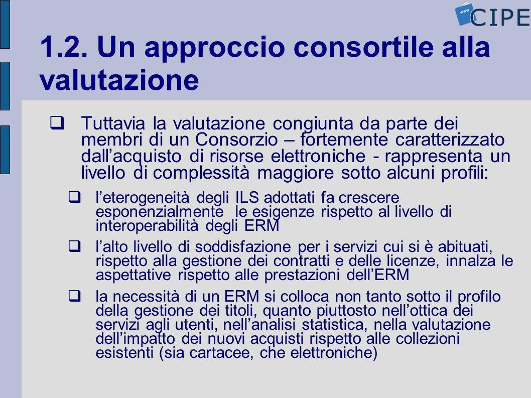 1.2. Un approccio consortile alla valutazione