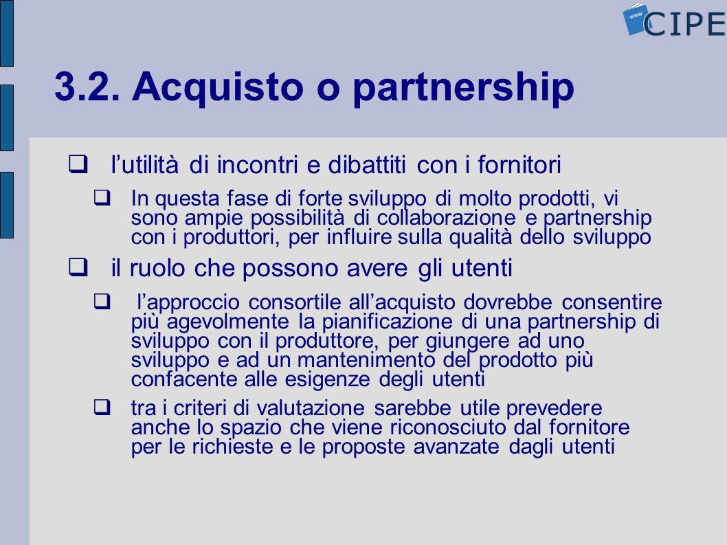3.2. Acquisto o partnership