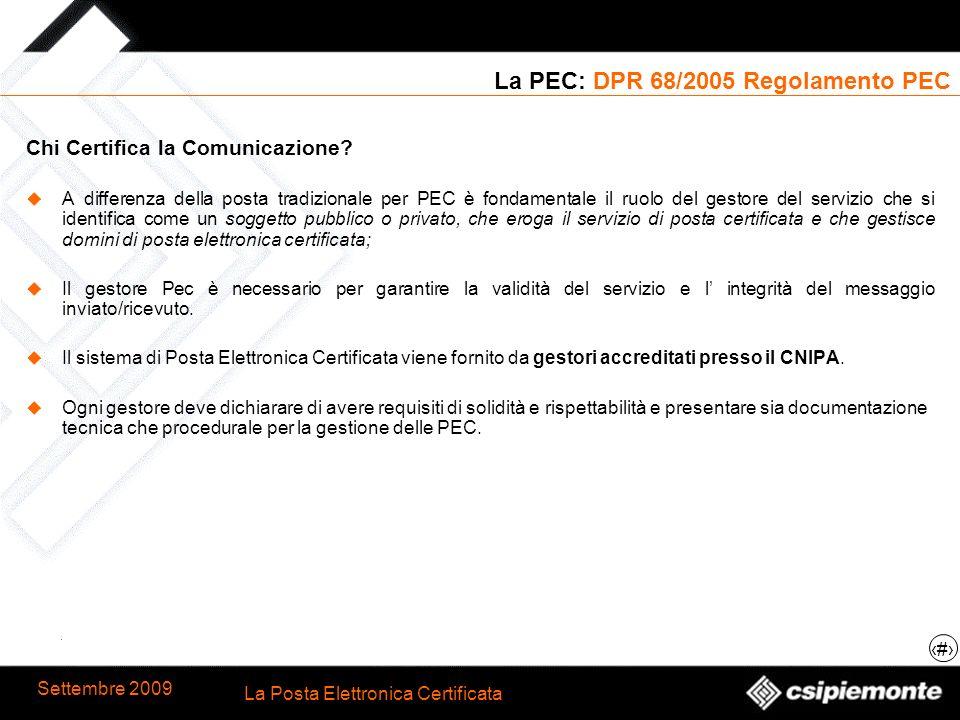 La PEC: DPR 68/2005 Regolamento PEC