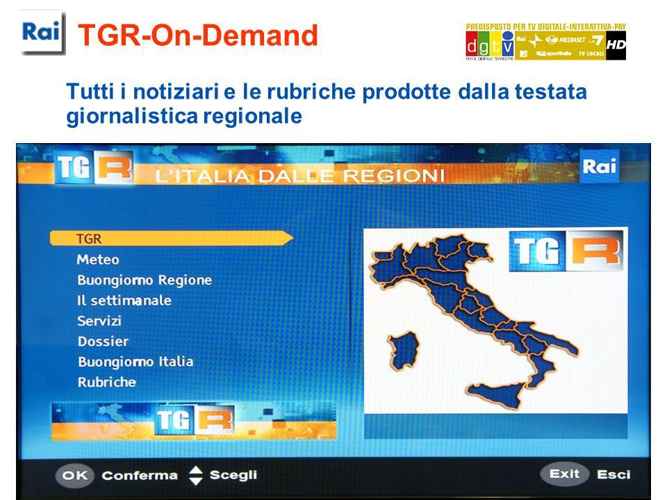 TGR-On-Demand Tutti i notiziari e le rubriche prodotte dalla testata giornalistica regionale