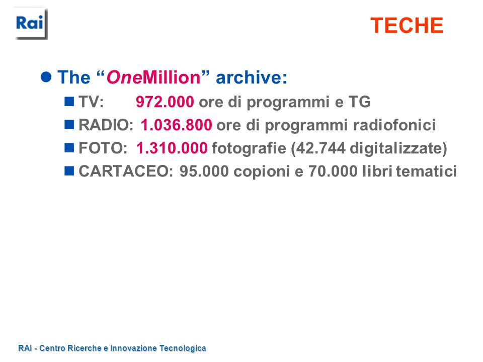 TECHE The OneMillion archive: TV: 972.000 ore di programmi e TG