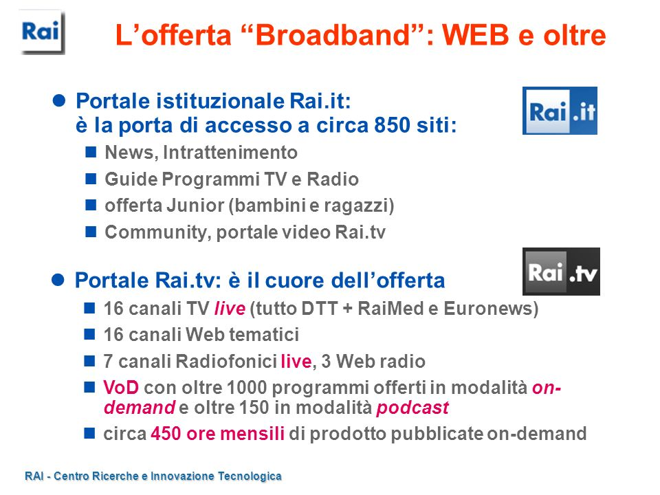L'offerta Broadband : WEB e oltre