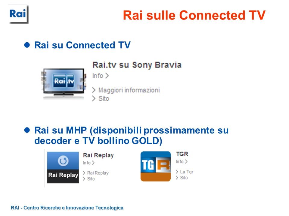 Rai sulle Connected TV Rai su Connected TV