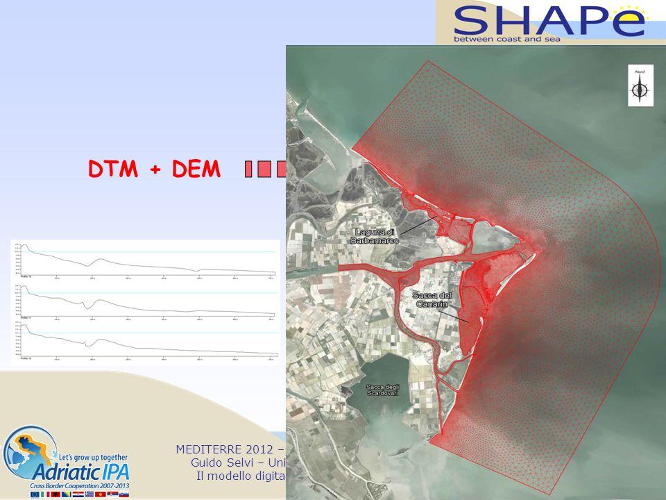 DTM + DEM MEDITERRE 2012 – Bari, 1st February - SHAPE Project International Conference.