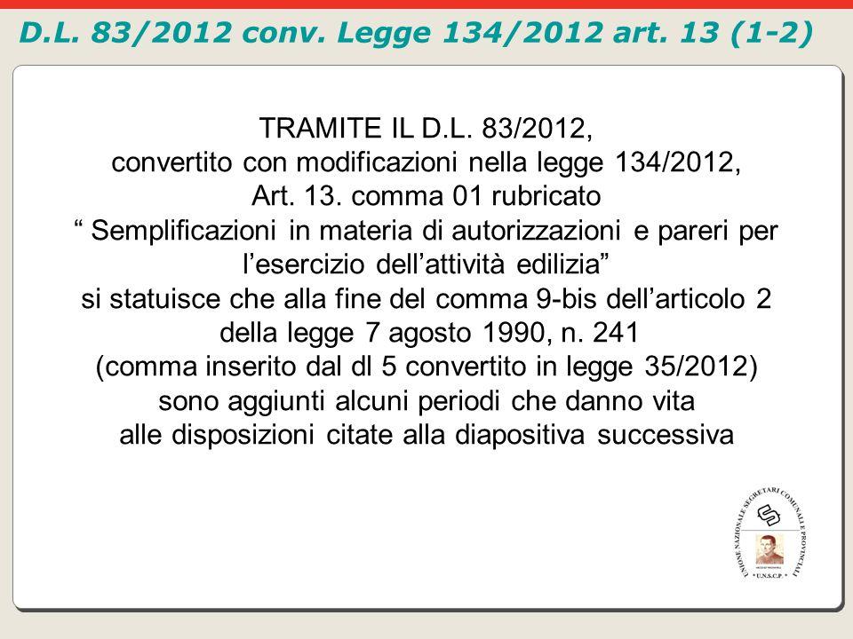 convertito con modificazioni nella legge 134/2012,