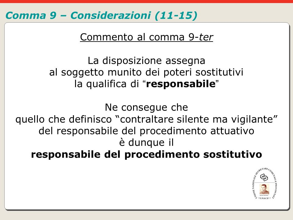 Comma 9 – Considerazioni (11-15)