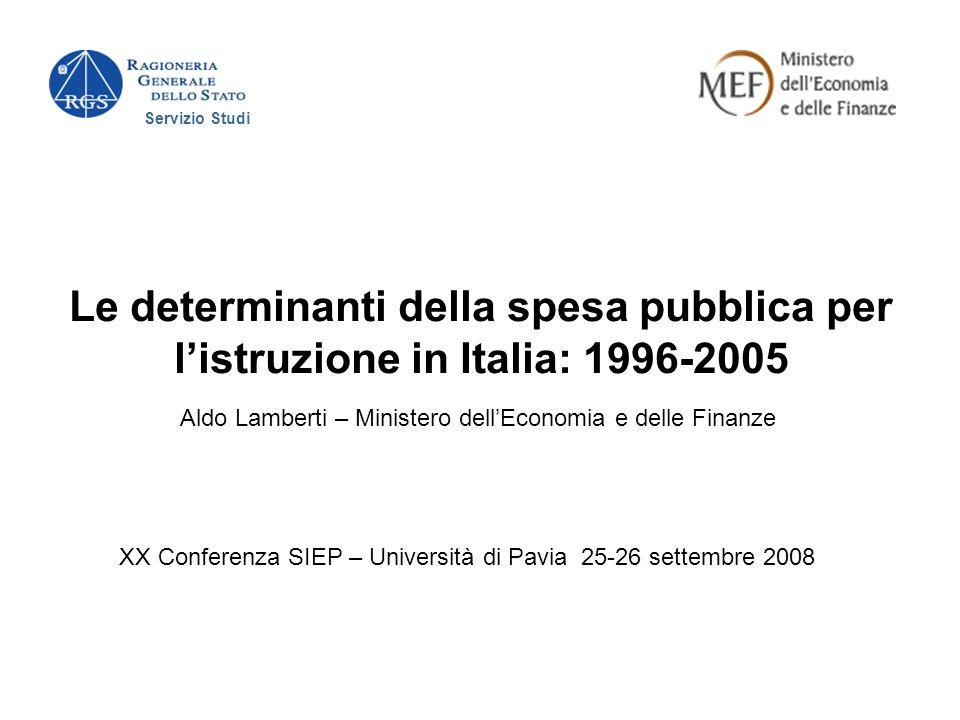 Servizio Studi Le determinanti della spesa pubblica per l'istruzione in Italia: 1996-2005. Aldo Lamberti – Ministero dell'Economia e delle Finanze.