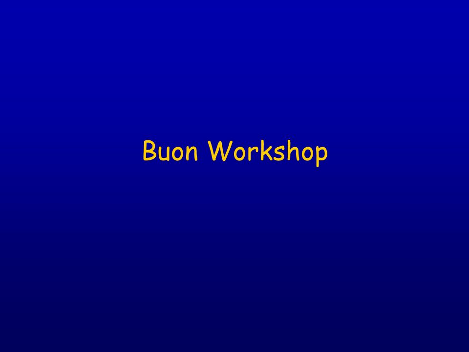 Buon Workshop