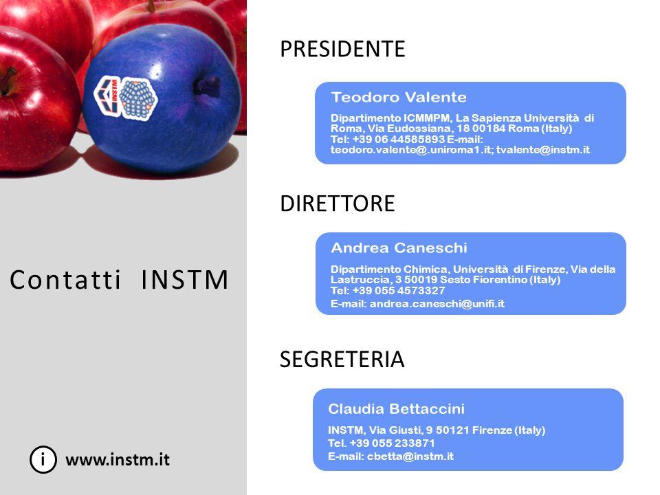 Contatti INSTM PRESIDENTE Dante Gatteschi Teodoro Valente DIRETTORE