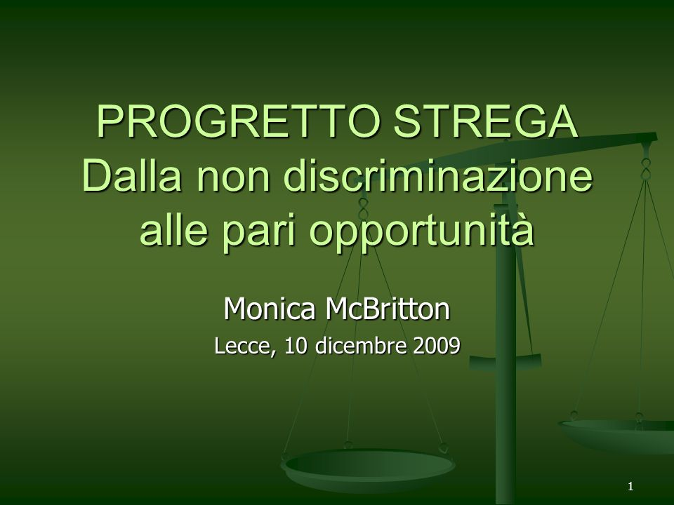 PROGRETTO STREGA Dalla non discriminazione alle pari opportunità