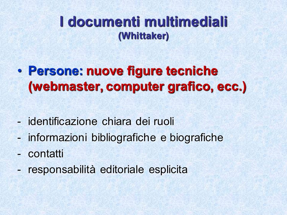 I documenti multimediali (Whittaker)