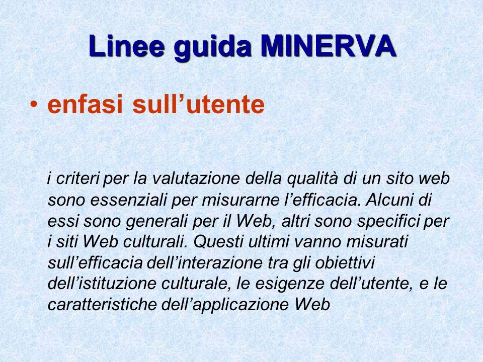 Linee guida MINERVA enfasi sull'utente