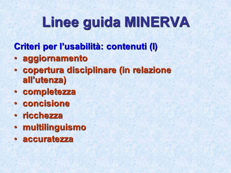 Linee guida MINERVA Criteri per l'usabilità: contenuti (I)