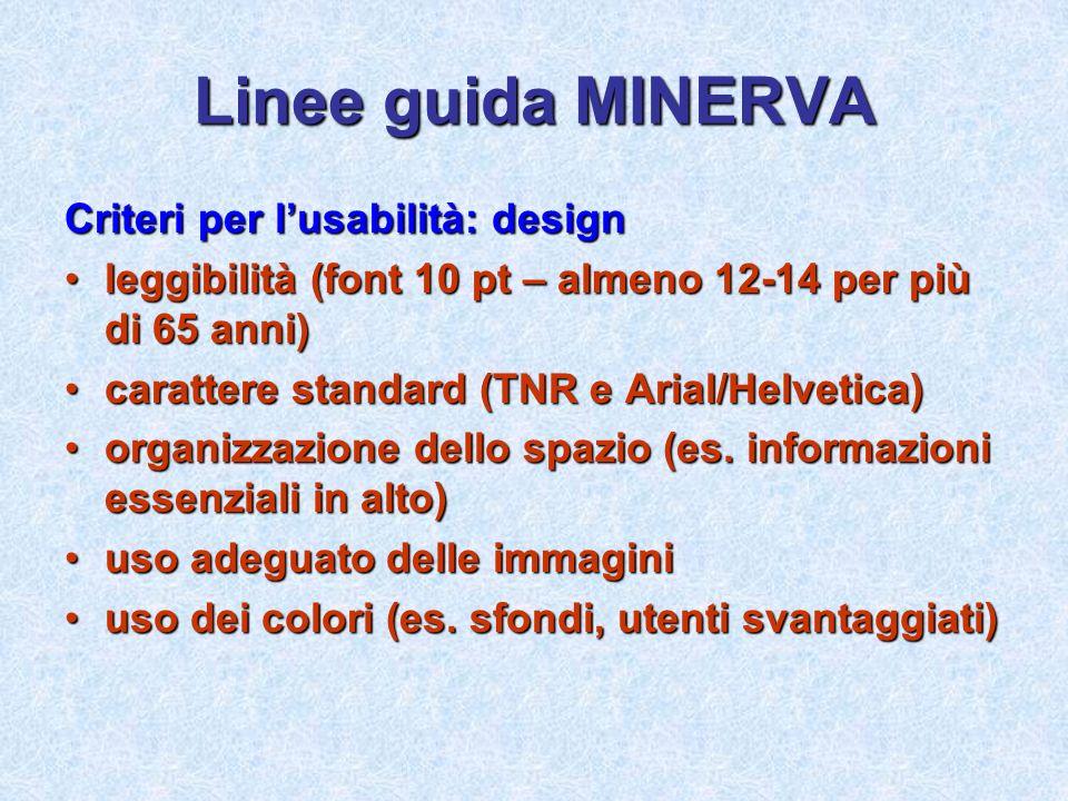 Linee guida MINERVA Criteri per l'usabilità: design