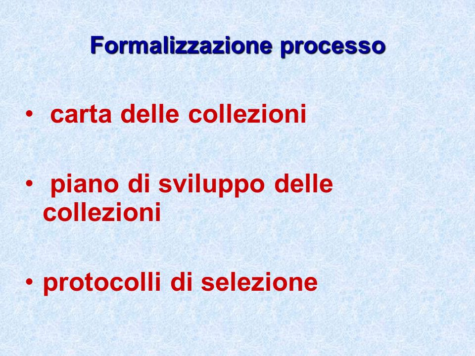 Formalizzazione processo