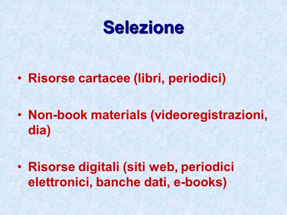 Selezione Risorse cartacee (libri, periodici)