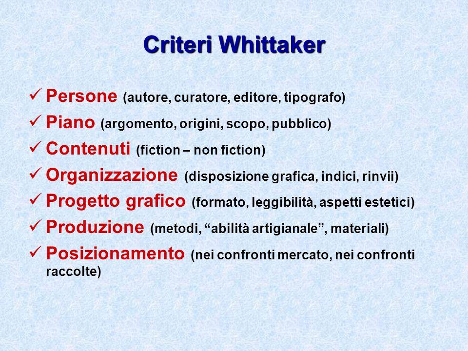 Criteri Whittaker Persone (autore, curatore, editore, tipografo)