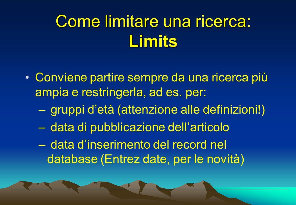 Come limitare una ricerca: Limits