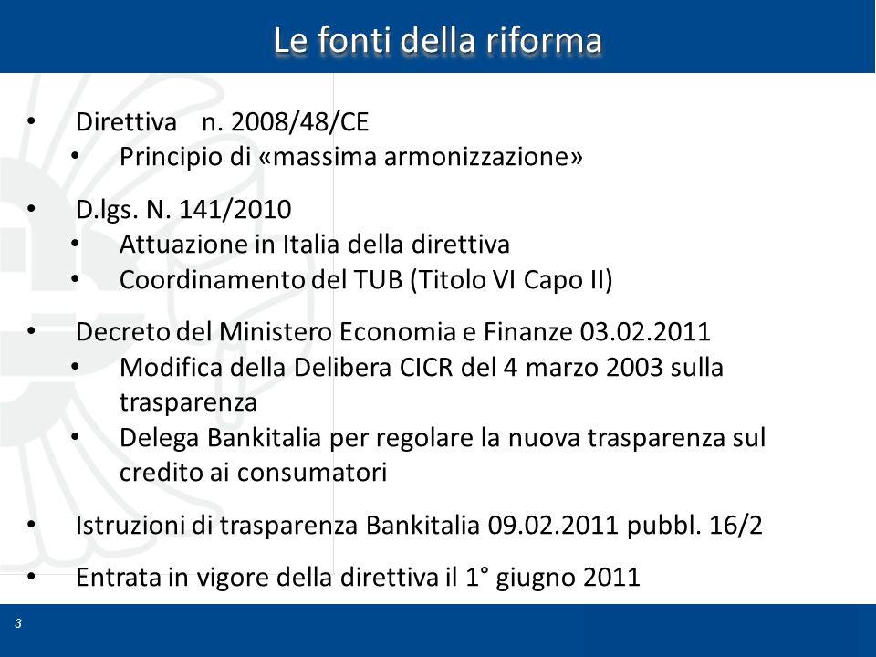 Le fonti della riforma Direttiva n. 2008/48/CE
