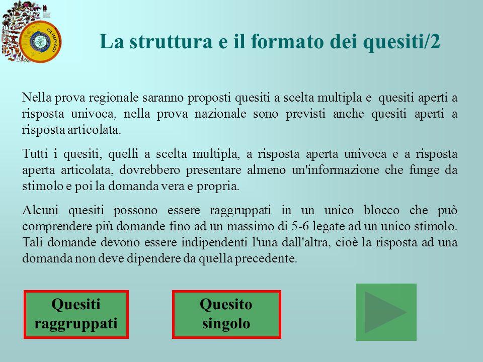 La struttura e il formato dei quesiti/2