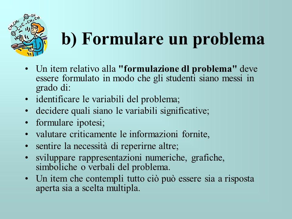 b) Formulare un problema