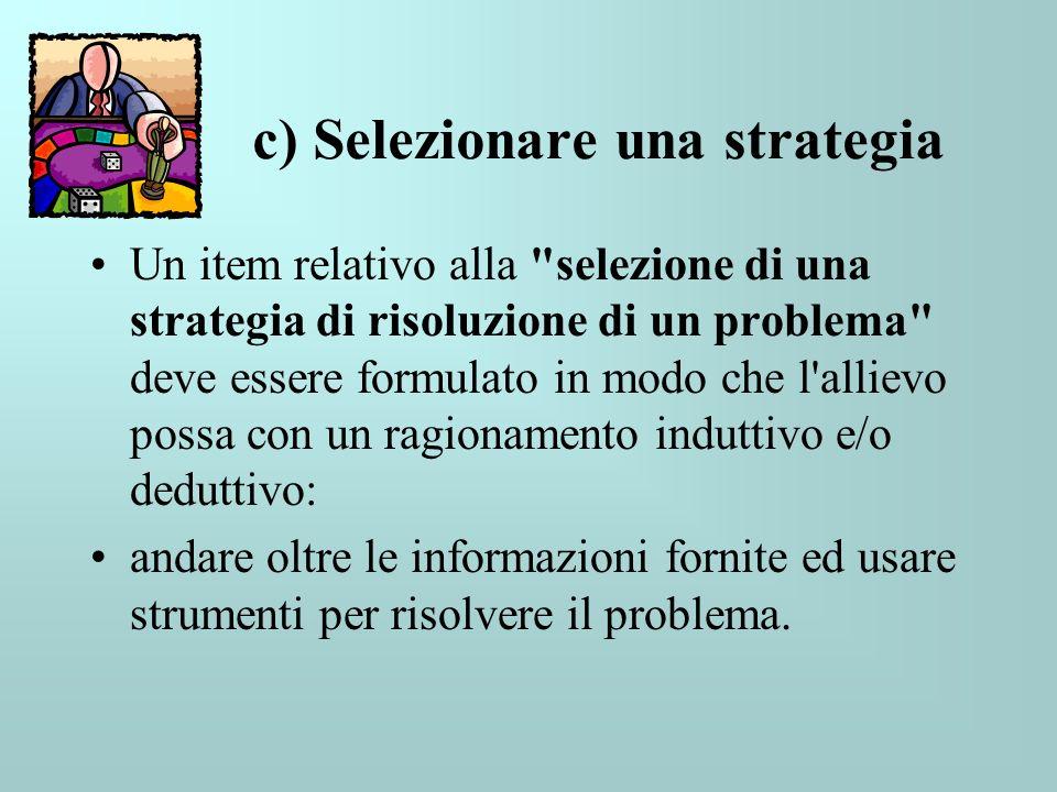 c) Selezionare una strategia