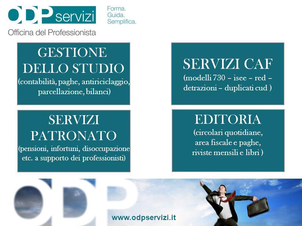 SERVIZI CAF GESTIONE DELLO STUDIO SERVIZI EDITORIA PATRONATO